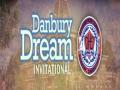 Danbury Dream Invitational